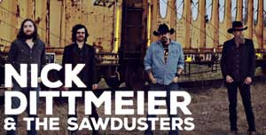 Nick Dittmeier and the Sawdusters